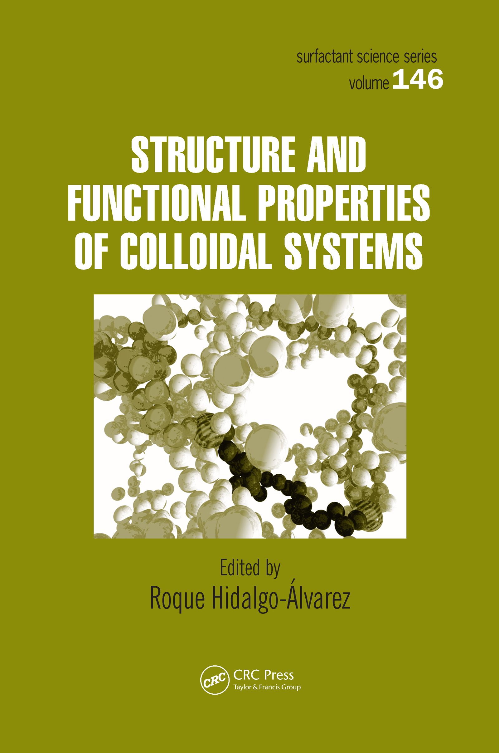 Structure and Functional Properties of Colloidal Systems: 1st Edition (Hardback) book cover