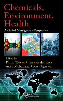 Chemicals, Environment, Health: A Global Management Perspective (Hardback) book cover