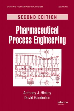Pharmaceutical Process Engineering: 2nd Edition (Hardback) book cover