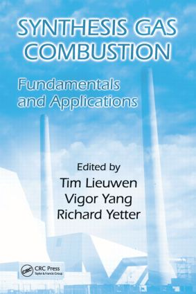 Synthesis Gas Combustion: Fundamentals and Applications, 1st Edition (Hardback) book cover