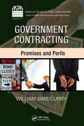 Government Contracting: Promises and Perils, 1st Edition (Hardback) book cover