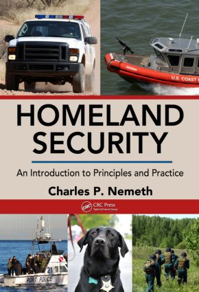 Homeland Security: An Introduction to Principles and Practice (e-Book) book cover