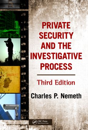 Private Security and the Investigative Process: 3rd Edition (Hardback) book cover