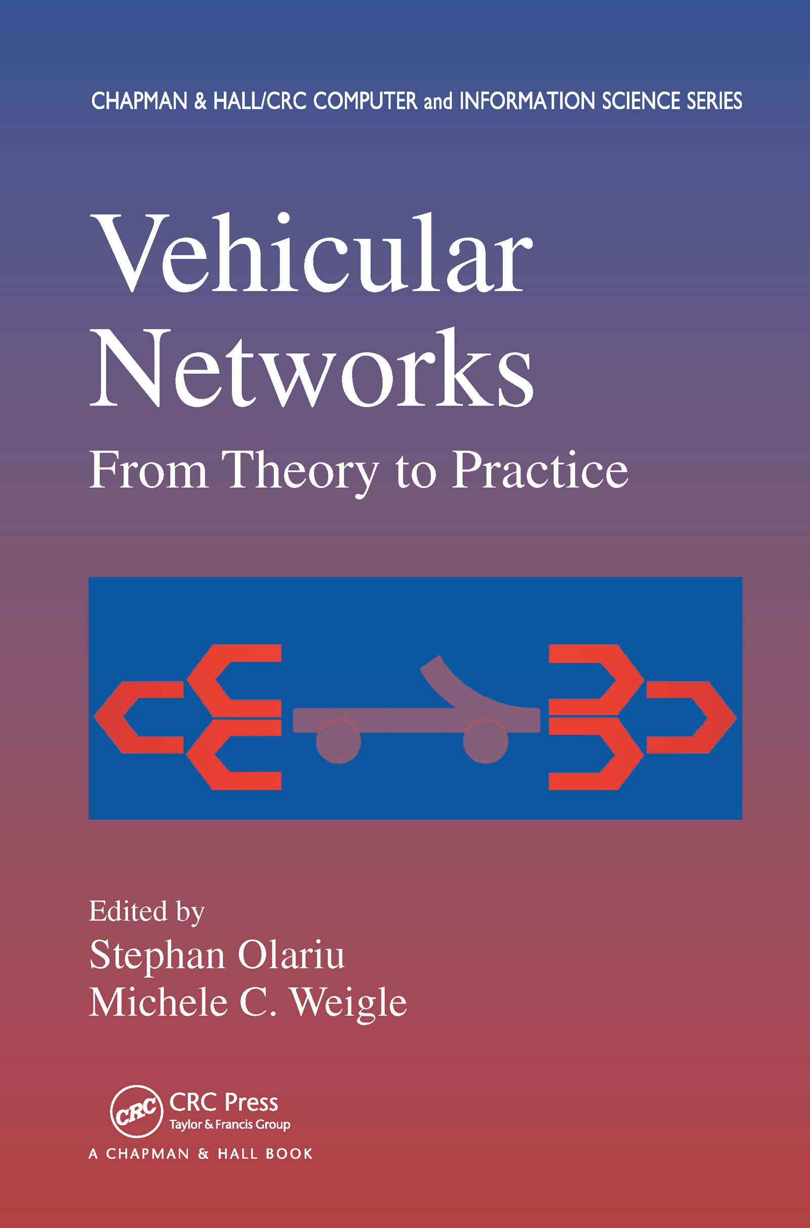 Vehicular Networks: From Theory to Practice book cover