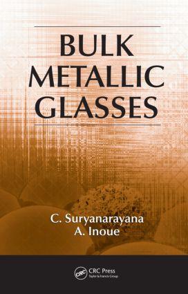 Bulk Metallic Glasses (Hardback) book cover