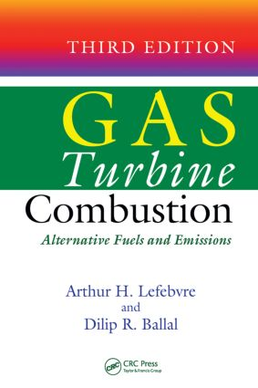 Gas Turbine Combustion: Alternative Fuels and Emissions, Third Edition, 3rd Edition (Hardback) book cover