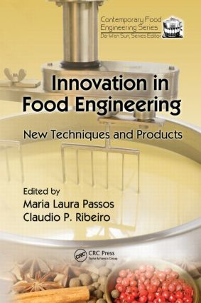 Innovation in Food Engineering: New Techniques and Products, 1st Edition (Hardback) book cover