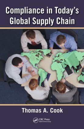 Compliance in Today's Global Supply Chain: 1st Edition (Hardback) book cover