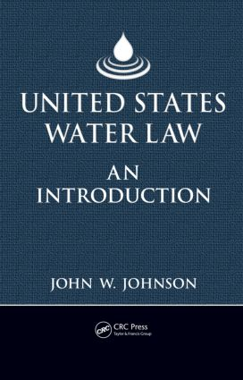 United States Water Law: An Introduction, 1st Edition (Hardback) book cover