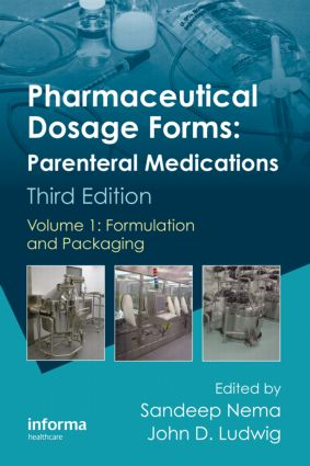 Pharmaceutical Dosage Forms - Parenteral Medications: Volume 1: Formulation and Packaging, 3rd Edition (Hardback) book cover