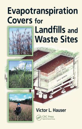Evapotranspiration Covers for Landfills and Waste Sites: 1st Edition (Hardback) book cover