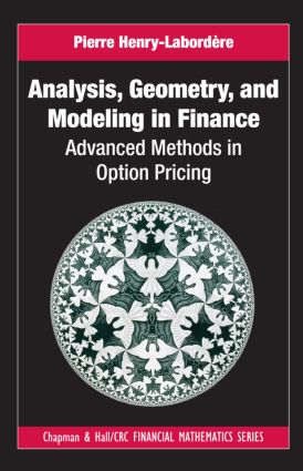 Analysis, Geometry, and Modeling in Finance: Advanced Methods in Option Pricing book cover