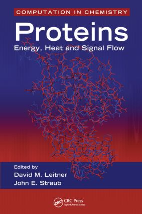 Proteins: Energy, Heat and Signal Flow, 1st Edition (Hardback) book cover