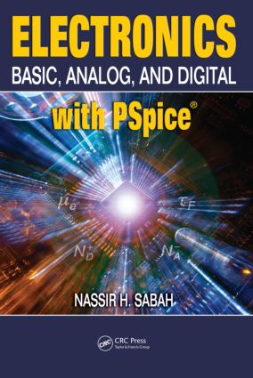Electronics: Basic, Analog, and Digital with PSpice, 1st Edition (Hardback) book cover
