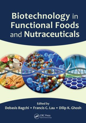 Biotechnology in Functional Foods and Nutraceuticals (Hardback) book cover