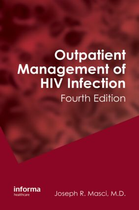 Outpatient Management of HIV Infection: 4th Edition (Hardback) book cover