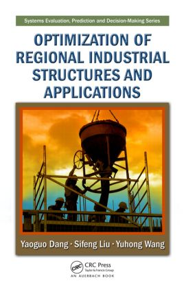 Optimization of Regional Industrial Structures and Applications: 1st Edition (Hardback) book cover