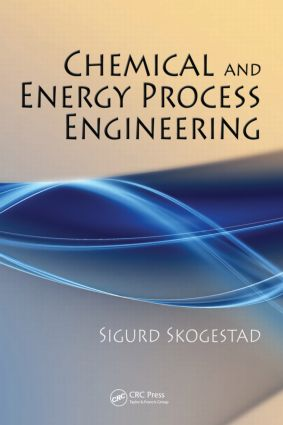 Chemical and Energy Process Engineering: 1st Edition (Hardback) book cover
