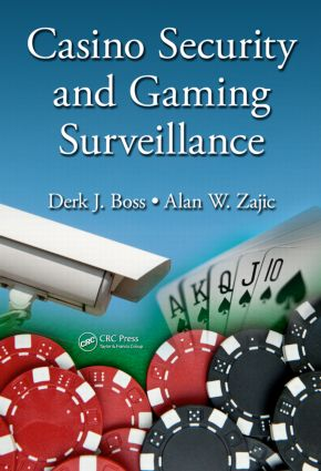 Casino Security and Gaming Surveillance: 1st Edition (Hardback) book cover