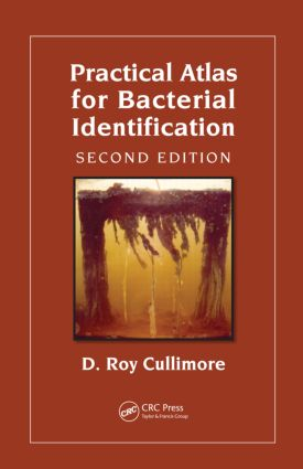 Practical Atlas for Bacterial Identification: 2nd Edition (Hardback) book cover