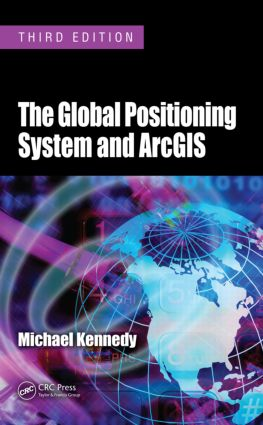 The Global Positioning System and ArcGIS: 3rd Edition (Paperback) book cover