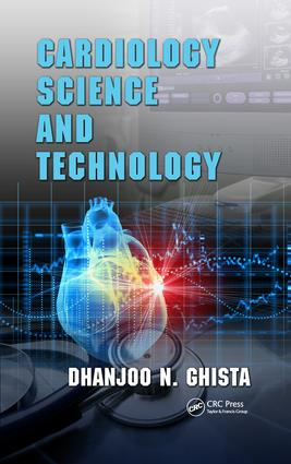 Cardiology Science and Technology: 1st Edition (Hardback) book cover