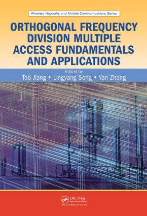 Orthogonal Frequency Division Multiple Access Fundamentals and Applications book cover