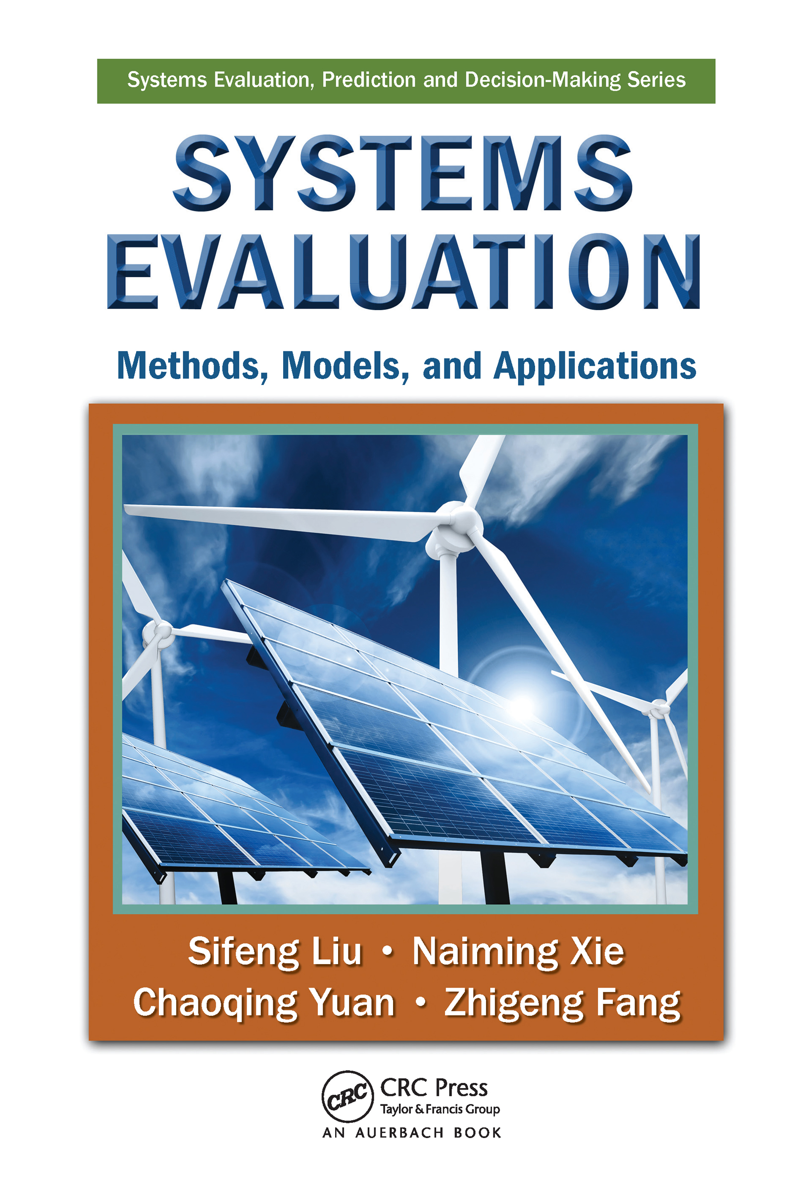 Systems Evaluation: Methods, Models, and Applications (Hardback) book cover