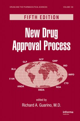 New Drug Approval Process: 5th Edition (Hardback) book cover