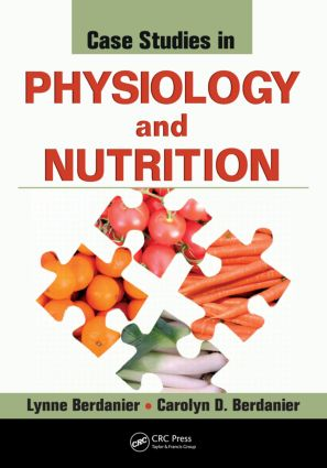 Case Studies in Physiology and Nutrition: 1st Edition (Paperback) book cover