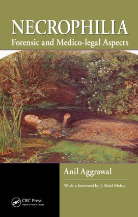 Necrophilia: Forensic and Medico-legal Aspects book cover