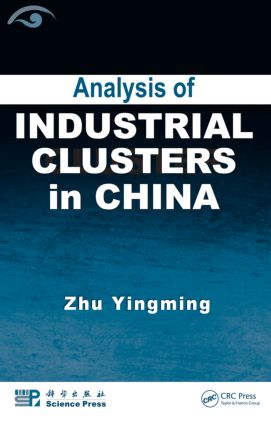 Analysis of Industrial Clusters in China: 1st Edition (Hardback) book cover