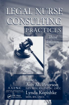 Legal Nurse Consulting Practices: 3rd Edition (Hardback) book cover