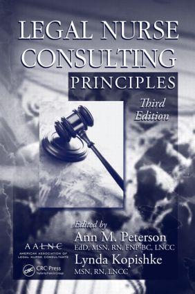 Legal Nurse Consulting Principles: 3rd Edition (Hardback) book cover