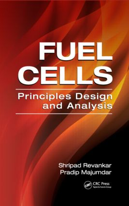Fuel Cells: Principles, Design, and Analysis, 1st Edition (Hardback) book cover