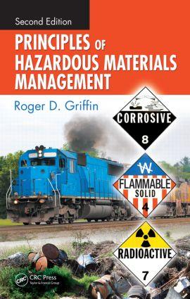 Principles of Hazardous Materials Management: 2nd Edition (Hardback) book cover