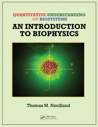 Quantitative Understanding of Biosystems: An Introduction to Biophysics book cover