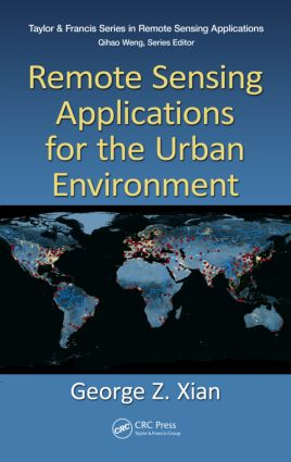 Remote Sensing Applications for the Urban Environment book cover