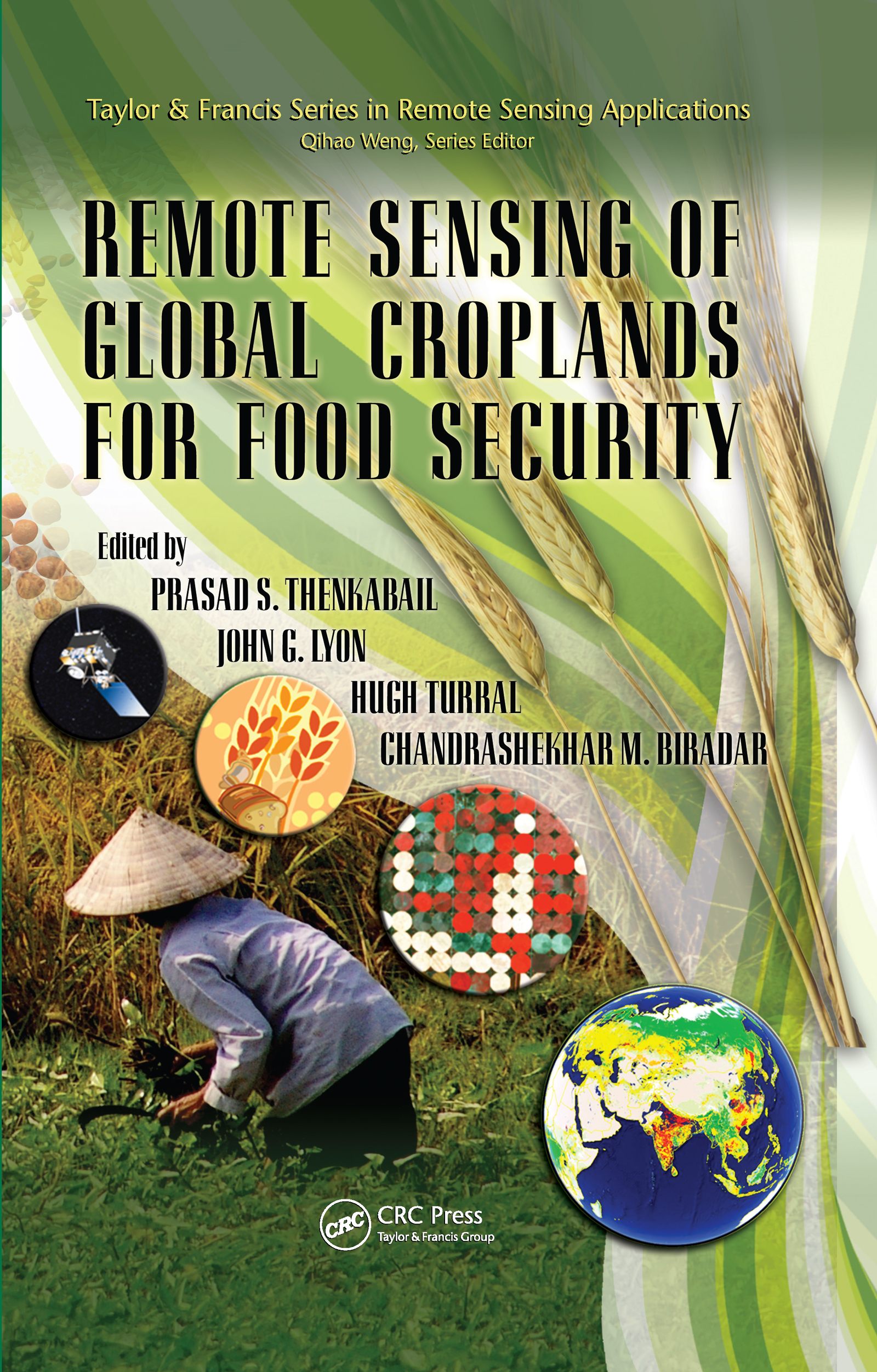 Remote Sensing of Global Croplands for Food Security: 1st Edition (Hardback) book cover