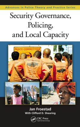 Security Governance, Policing, and Local Capacity (Hardback) book cover