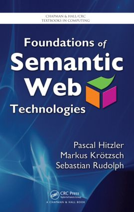 Foundations of Semantic Web Technologies book cover
