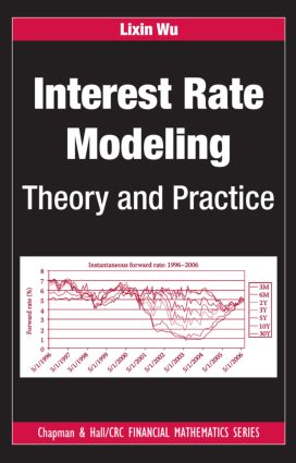 Interest Rate Modeling: Theory and Practice book cover
