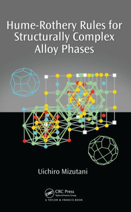 Hume-Rothery Rules for Structurally Complex Alloy Phases: 1st Edition (Hardback) book cover