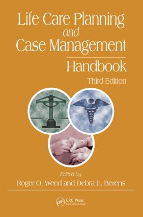 Life Care Planning and Case Management Handbook, Third Edition: 3rd Edition (Hardback) book cover