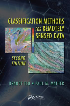 Classification Methods for Remotely Sensed Data: 2nd Edition (Hardback) book cover