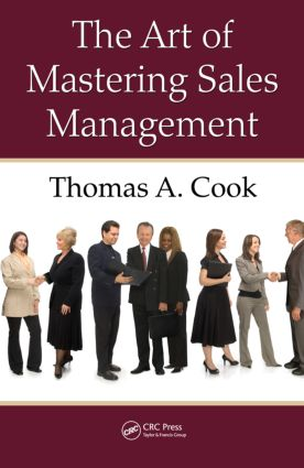 The Art of Mastering Sales Management: 1st Edition (Hardback) book cover