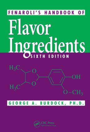 Fenaroli's Handbook of Flavor Ingredients: 6th Edition (Hardback) book cover