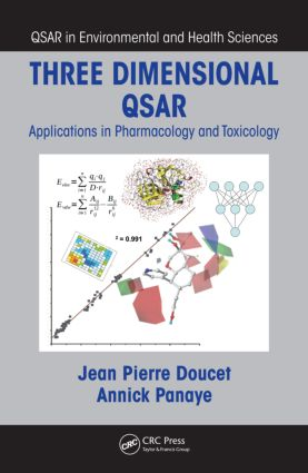 Three Dimensional QSAR: Applications in Pharmacology and Toxicology, 1st Edition (Hardback) book cover