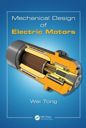 Mechanical Design of Electric Motors: 1st Edition (Hardback) book cover