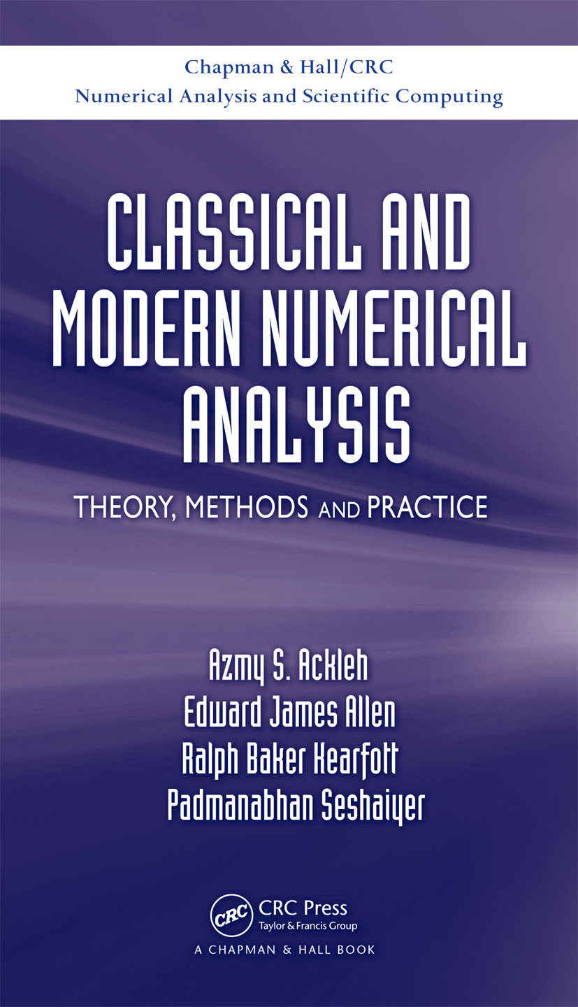 Classical and Modern Numerical Analysis: Theory, Methods and Practice, 1st Edition (Hardback) book cover